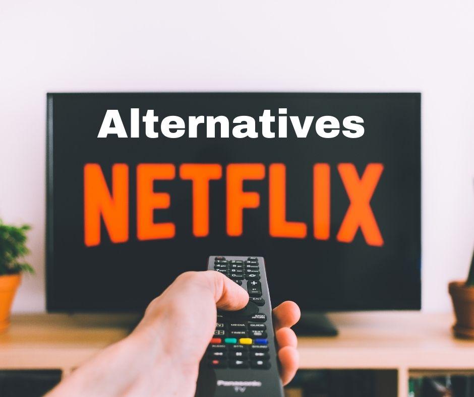 Alternatives of Netflix