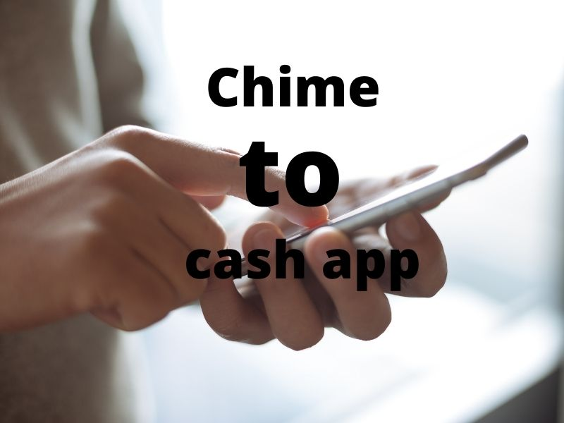 Send Money From Chime To Cash App