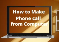 How to Make Phone Call from Computer in Simple Way