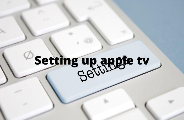 Setting up apple tv